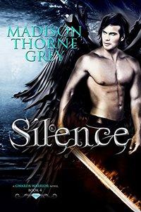 Silence (Gwarda Warriors Book 4)