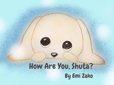 How Are You, Shuta? (Shuta and Me Book 1) - Published on Apr, 2020