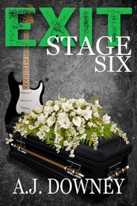 Exit Stage Six: A Contemporary New Adult Romance Novella