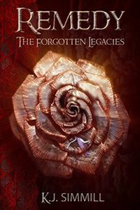 Remedy (The Forgotten Legacies Series Book 3) - Published on Sep, 2017