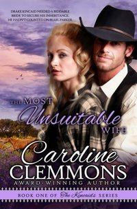 The Most Unsuitable Wife (The Kincaids Book 1)