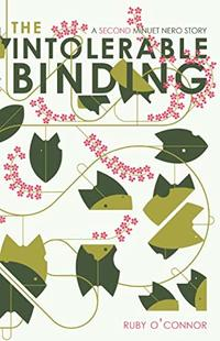 The Intolerable Binding: A Second Minuet Nero Story (Minuet Nero Series) - Published on Dec, 2019