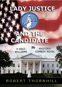 Lady Justice and the Candidate (Lady Justice, Book 9)