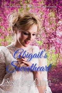 Abigail's Sweetheart