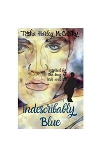 Indescribably Blue: Inspired by the King of Rock and Roll