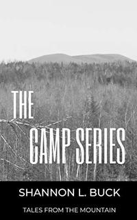 The Camp Series (Tales from the Mountain) - Published on Feb, 2019