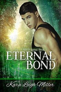 Eternal Bond : (The Cursed Series, Book 3) - Published on Nov, 2020