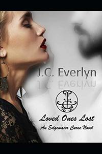 Loved Ones Lost (Edgewater Curse)