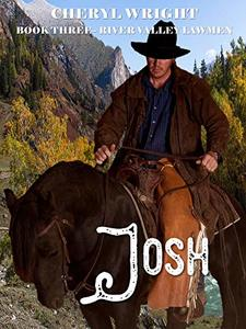 Josh (River Valley Lawmen Book 3)