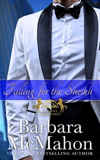 Falling for the Sheikh (Ultimate Billionaires Book 2) - Published on Feb, 2017
