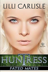 Huntress (Fated Mates Book 2)