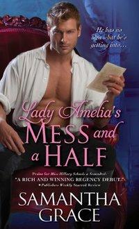 Lady Amelia's Mess and a Half (Beau Monde Book 2)