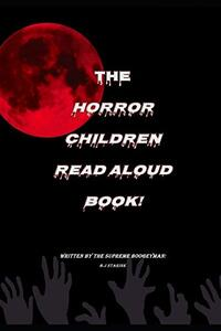 The horror childrens read aloud book