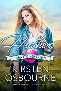Heather (Seven Sisters Book 1) - Published on Nov, 2018