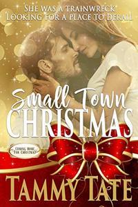 Small Town Christmas: Coming Home for Christmas
