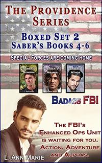 The Providence Series Boxed Set 2: Saber's Books 4-6