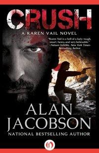 Crush (The Karen Vail Series, Book 2)