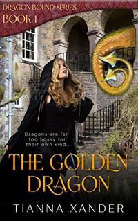 The Golden Dragon: Dragon Bound 1