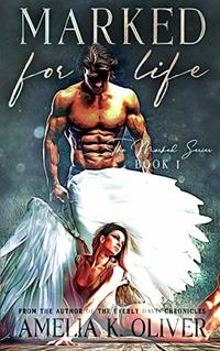 Marked for Life (The Marked for series Book 1) - Published on Feb, 2020