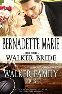 Walker Bride (The Walker Family Series Book 3)