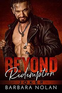 Beyond Redemption: Joker (Serpents MC Las Vegas Book 1) - Published on Nov, 2019