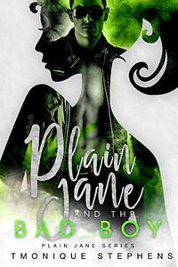 Plain Jane and the Bad Boy (Plain Jane Series) - Published on Jun, 2019