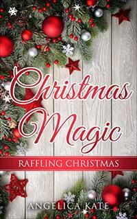 Raffling Christmas (Christmas Magic)