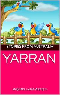YARRAN : STORIES FROM AUSTRALIA