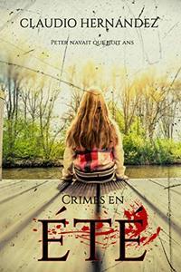 Crimes en été (French Edition)