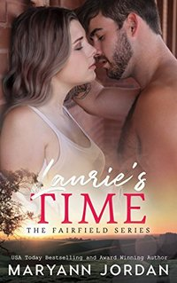 Laurie's Time: The Fairfield Series - Published on May, 2014