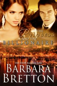 The Princess and the Billionaire (Billionaire Lovers - Book #2)