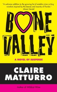 Bone Valley (Lilly Cleary Book 3) - Published on Mar, 2009