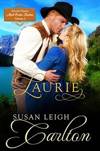Laurie (Second Chance Mail Order Brides Book 2)