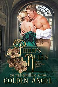Philip's Rules (Bridal Discipline Book 1) - Published on Aug, 2015