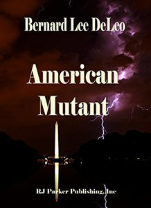 American Mutant (Action Thrillers Book 2)
