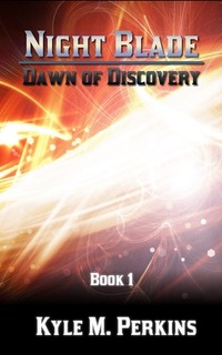 Dawn of Discovery (Night Blade - Book 1)