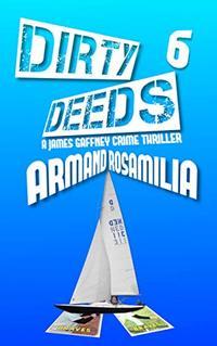 Dirty Deeds 6 - Published on Nov, 2018
