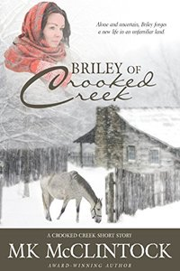 Briley of Crooked Creek (Western Short Story) - Published on Nov, 2015