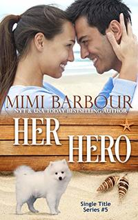 Her Hero (Single Title Series Book 5) - Published on Jun, 2020