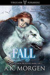 Fall: The Ragnarök Prophesies: #2