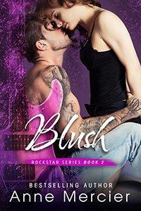 Blush (Rockstar Book 2)