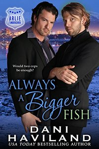 Always a Bigger Fish (Arlie Undercover Book 3)