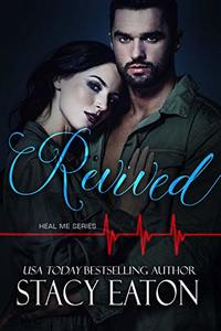 Revived (Heal Me Series Book 2) - Published on Sep, 2018