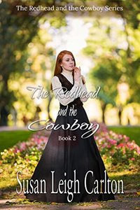 The Redhead and the Cowboy: Book 2: A Cowboys  of Texas Romance