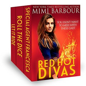 Red Hot Divas: You don't want to mess with these gals!