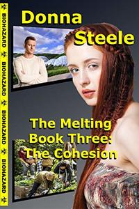 The Cohesion: The Melting Book Three