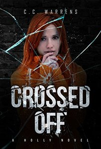 Crossed Off: Christian Suspense (A Holly Novel Book 3)