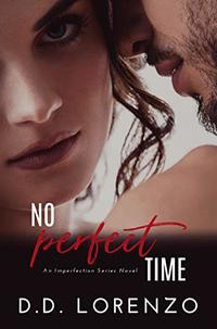 No PERFECT Time (The IMPERFECTION Series Book 2)