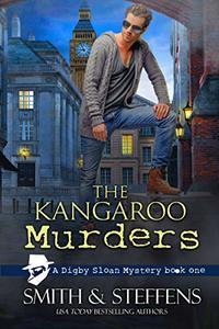 The Kangaroo Murders (A Digby Sloan Mystery Book 1)