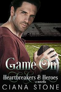 Game On (Heartbreakers & Heroes Book 9) - Published on Dec, 2018